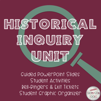 Historical Inquiry: PowerPoint