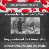 Historical Inquiry Unit-Hamilton and Burr Duel  Federalist