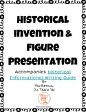 Historical Invention and Figure Writing Presentation