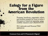 Historical Research & Writing Project - Eulogy for American Revolution Figure