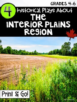 Historical Plays About: The Interior Plains Region