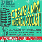Historical Podcast Project Based Learning PBL Distance Learning