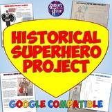 Historical Superhero History Final Project