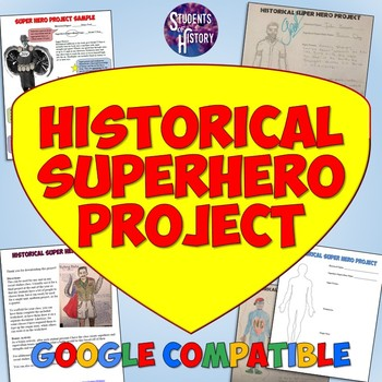Historical Superhero History Final Project