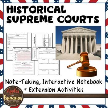 Historical Supreme Courts - Interactive Note-taking Activities