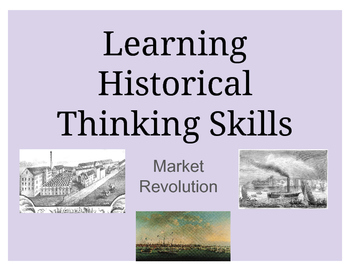 Historical Thinking Skills - Market Revolution