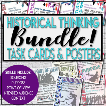 Historical Thinking Task Cards and Posters for Social Studies Primary Sources