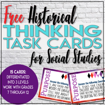 Free - Historical Thinking Task Cards for Social Studies Skill of Purpose