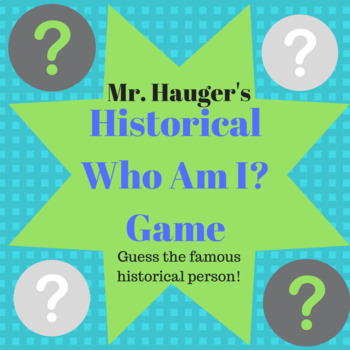 Historical Who Am I Guessing Game End of Year Game Activity