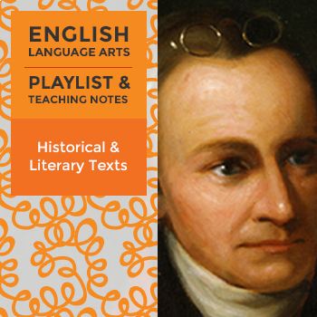 Historical and Literary Texts - Playlist and Teaching Notes