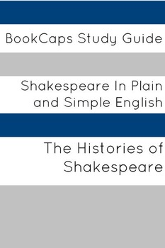 Histories of Shakespeare in Plain and Simple English