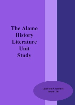 The Alamo History Literature Unit Study
