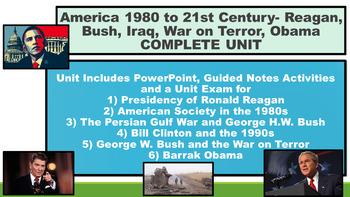 America 1980 to 21st Century- Reagan, Bush, Iraq, War on Terror, Obama