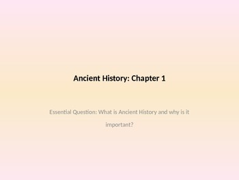History Alive Chapter 1 Power Point and Guided Notes
