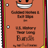 Guided Notes and Exit Slips for U.S. History-BUNDLE