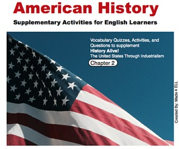 History Alive: The US through Industrialism Chapter 2 for ELL
