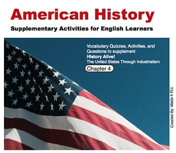 History Alive: The US through Industrialism Chapter 4 for ELL