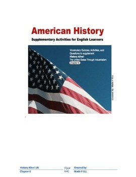 History Alive: The US through Industrialism Chapter 6 for ELL