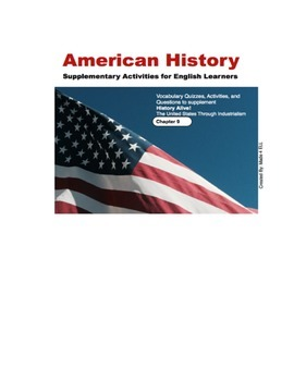 History Alive: The US through Industrialism Chapter 9 for ELL