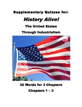 History Alive: The US through Industrialism Chapters 1-3 Vocabulary Quiz