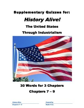 History Alive: The US through Industrialism Chapters 7-9 Vocabulary Quiz