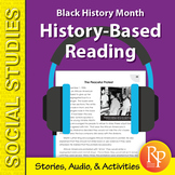 History-Based Reading: Black History Month {Stories, Audio, & Activities}