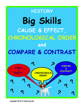 History's Big Skills: Cause & Effect, Chronological Order, Compare & Contrast