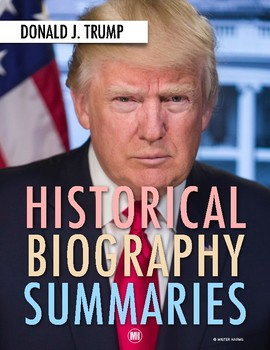 History Biography Summary: Donald Trump Webquest Activity (PDF & Google Drive)