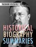 History Biography Summary: Theodore Roosevelt Webquest Activity