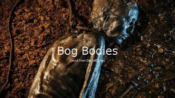 History: Bog Bodies