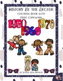History By the Decade: 1950s-1970s Coloring Book with Print Copywork
