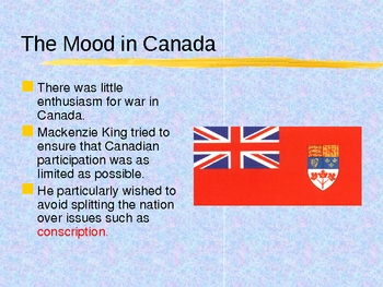 History - Canada 1939-1945 Part 1 PowerPoint