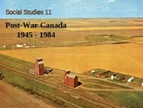 History - Canada Post War 1945 Part 1 PowerPoint