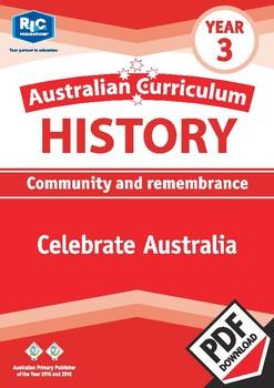 Australian Curriculum History: Celebrate Australia – Year 3