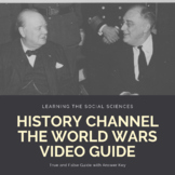 History Channel The World Wars Season 1 Ep 2 Trial by Fire Video Guide