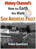 History Channel's How the Earth Was Made: San Andreas Fault Video Questions