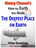 History Channel's How the Earth Was Made: The Deepest Place on Earth Questions