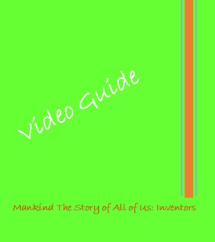 History Channel's Mankind the Story of All of Us: Inventors Video Guide with Key
