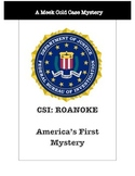 History Crime Scene Investigation: The Lost Colony of Roanoke CSI