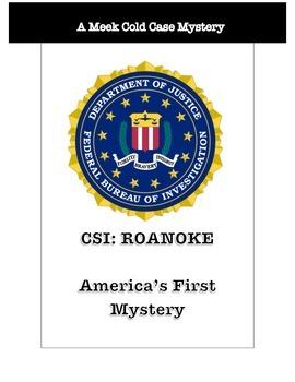 History Crime Scene Investigation: The Lost Colony of Roanoke CSI