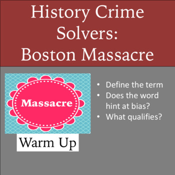 History Crime Solvers: Boston Massacre