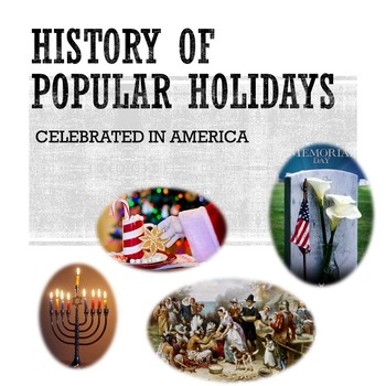 History & Description of American Holidays Slideshow Presentation