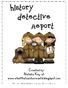 History Detective Report by Natalie Kay | Teachers Pay Teachers
