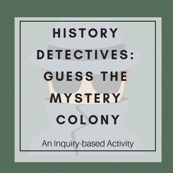 History Detectives: Guess the Mystery Colony!