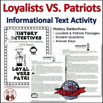 Loyalists and Patriots Activity: Informational Text