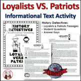 American Revolution Loyalists and Patriots Activity Informational Text