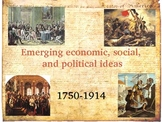 History: Emerging economic, social and political ideas 1750-1914
