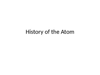 History & Evolution of Atomic Structure