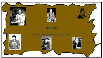 History - Famous People of Our Time