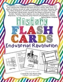 History Flashcards - Industrial Revolution